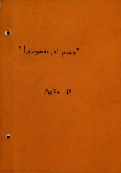 Leonardo, el joven : zarzuela en dos actos y en verso, inspirada en unas anécdotas de Benvenuto Cellini / Rafael Fernández-Shaw ; música del maestro Fernando Carrascosa Guervós.