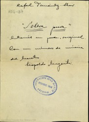 Solera pura : entremés en prosa, original / libro de Rafael Fernández-Shaw ; con un numero de música del maestro Leopoldo Magenti.