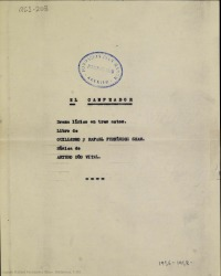 El Campeador : drama lírico en tres actos / libro de Guillermo y Rafael Fernández-Shaw ; música de Arturo Dúo Vital.