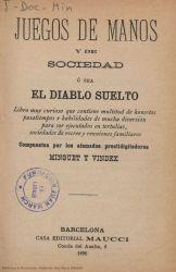 Ver ficha del libro: JUEGOS DE MANOS Y DE SOCIEDAD Ó SEA EL DIABLO SUELTO