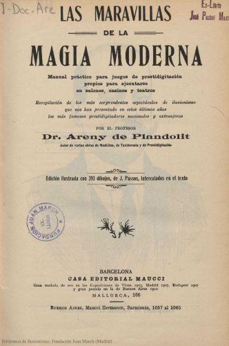 Book : Las maravillas de la magia moderna: manual práctico para juegos de prestidigitación