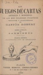 Ver ficha del libro: LOS JUEGOS DE CARTAS ANTIGUOS Y MODERNOS DE LOS MÁS CÉLEBRES PRÁCTICOS