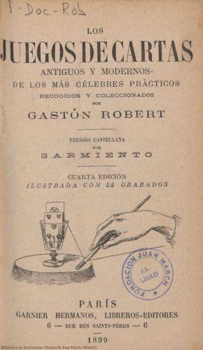 Book : Los juegos de cartas antiguos y modernos de los más célebres prácticos