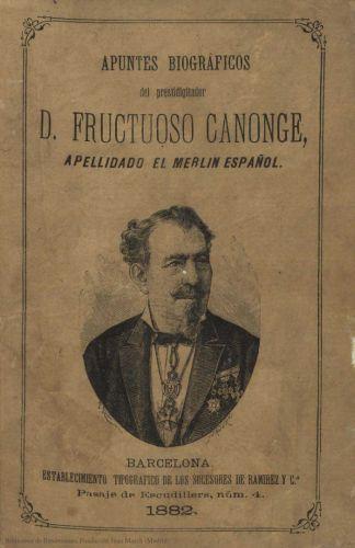 Libro : Apuntes biográficos del prestidigitador español D. Fructuoso Canonge