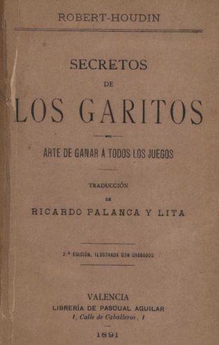 Book : Secretos de los garitos: arte de ganar a todos los juegos