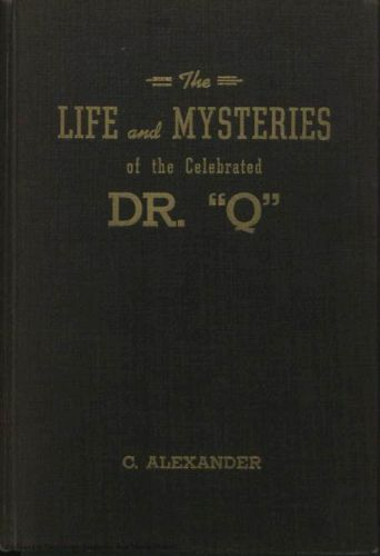 "Book : The life and mysteries of the celebrated Dr. ""Q"""