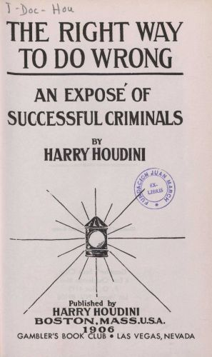 Book : The right way to do wrong: an exposé of successful criminals