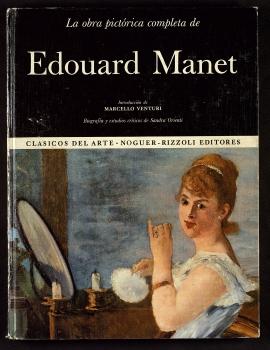 La Obra pictórica completa de Edouard Manet