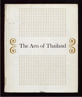 The Arts of Thailand