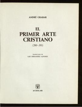 El Primer arte cristiano, 200-395