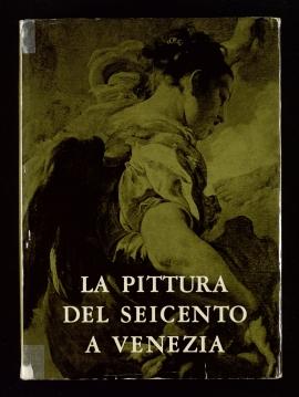 La Pittura del seicento a Venezia