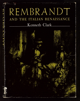 Rembrandt and the Italian Renaissance