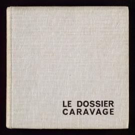 Le Dossier Caravage