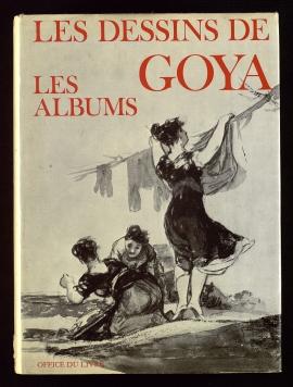 Les Dessins de Goya