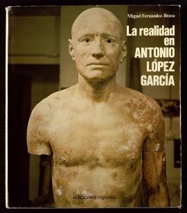 La Realidad en Antonio López Garcia