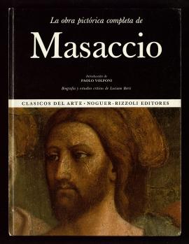 La Obra pictórica completa de Masaccio