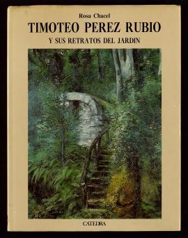 Timoteo Pérez Rubio y sus retratos del jardín