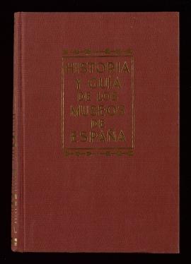 Historia y guía de los museos de España