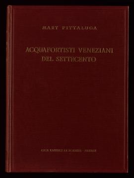 Acquafortisti veneziani del settecento