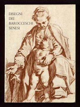Disegni dei barocceschi senesi