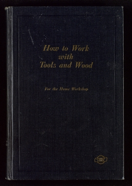How to work with tools and wood
