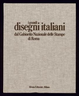 I Grandi disegni italiani dal Gabinetto Nazionale delle Stampe di Roma