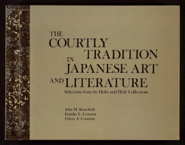 The Courtly tradition in Japanese art and literature