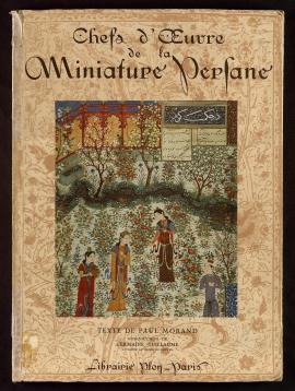 Chefs-d'oeuvre de la miniature persane, XIIIe-XVIe siècles