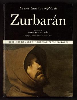 La Obra pictórica completa de Zurbarán