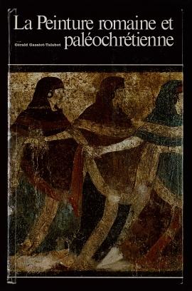 La Peinture romaine et paléochrétienne