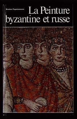 La Peinture byzantine et russe