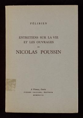 Entretiens sur la vie et les ouvrages de Nicolas Poussin