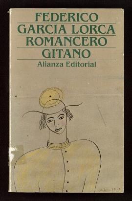 Primer romancero gitano, 1924-1927 ; Otros romances del teatro, 1924-1935