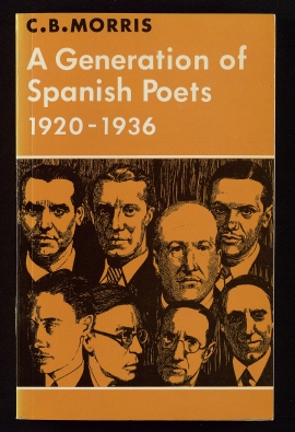 A Generation of Spanish poets, 1920-1936