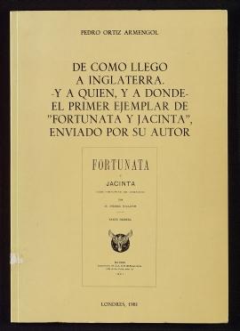 """De cómo llegó a Inglaterra -y a quién, y a donde- el primer ejemplar de """"Fortunata y Jacinta"""", enviado por su autor"""
