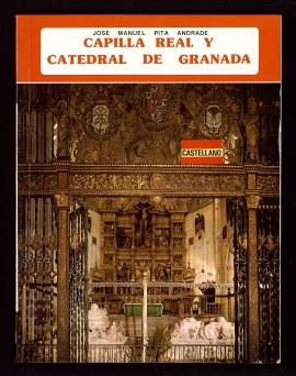 La Capilla Real y la Catedral de Granada