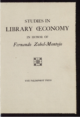 Studies in library oeconomy in honor of Fernando Zóbel-Montojo