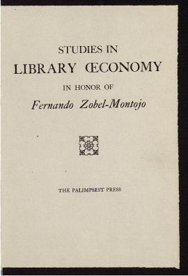 Studies in library oeconomy in honor of Fernando Zóbel-Montojo