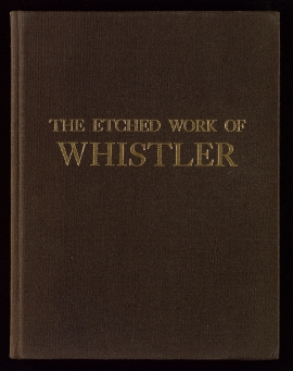 The Etched work of Whistler