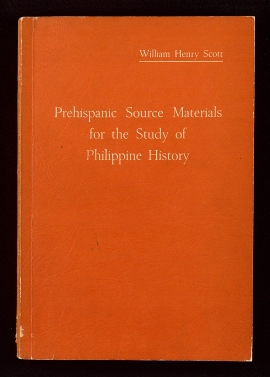 A Critical study of the prehispanic source materials for the study of Philippine history