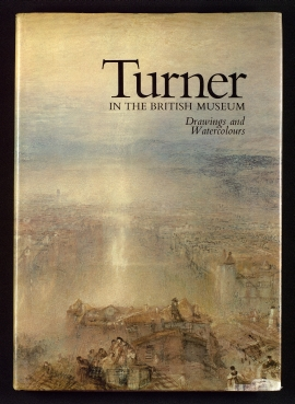 Turner in the British Museum