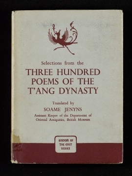 Selections from the three hundred poems of the T'ang Dynasty